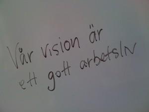 Vår vision är ett gott arbetsliv