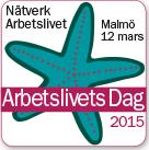 Arbetslivets Dag 2015 i Malmö den 12 mars
