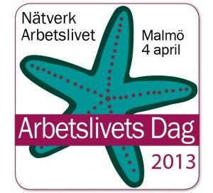 Arbetslivets Dag 2013 - Malmö 4 april