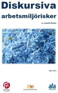 Diskursiva arbetsmiljörisker av Lisbeth Rydén
