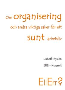 Bloggbok av Lisbeth Rydén, EllErr konsult